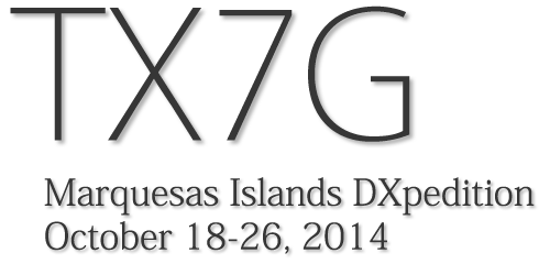 TX5G - Marquesas Islands DXpedition - October 18-26, 2014